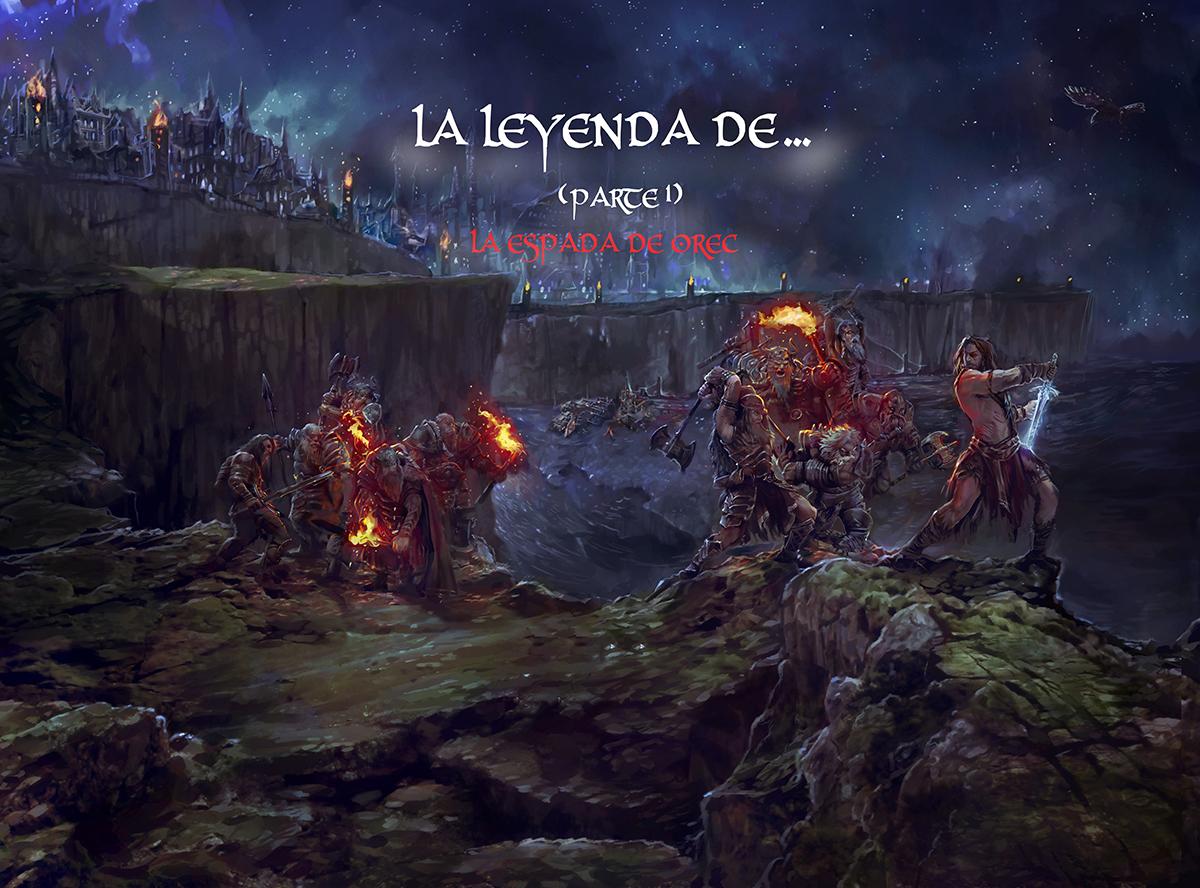 La Leyenda de... (Parte 1) La espada de Orec de N.Wolf